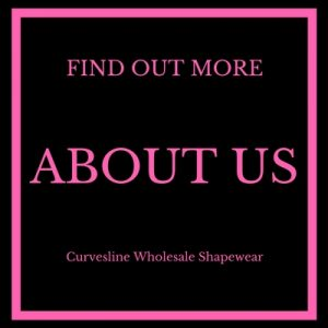 Find out more about Wholesale Shapewear